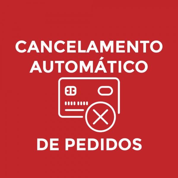 Módulo para Cancelamento Automático de Pedidos
