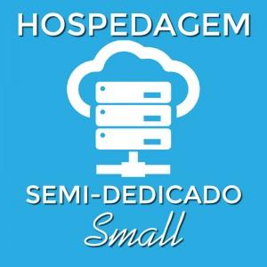 Hospedagem Semi-Dedicada Small