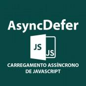 Módulo para Carregamento Otimizado de JavaScript - AsyncDefer JS