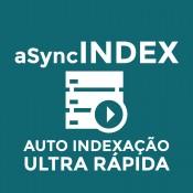 Módulo para Indexação Assíncrona Automatizada e Ultra Rápida