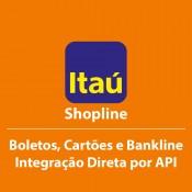 Módulo Integração Itaú Shopline - Boleto, Cartão e Banklline